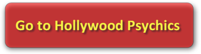 Click to go to Hollywood Psychics